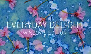 Everyday Delight (Windows Edition)